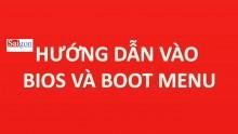 Hướng dẫn boot vào bios win 7, 8 , 10 – Thành công 100%